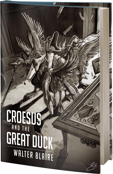 Croesus and the Great Duck